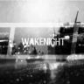 WaKeNighT